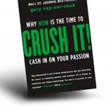 Gary Vaynerchuk Crush It