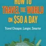 Matt Kepnes How to Travel the world on $50 a day